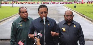 Draft UU Pemerintahan di Tanah Papua Diterima Presiden SBY